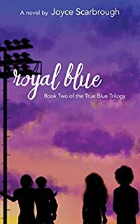 Royal Blue (True Blue Trilogy Book 2)