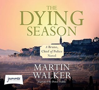 The Dying Season (Bruno Courreges Investigation)