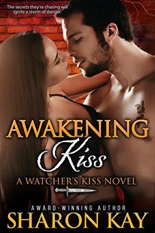Awakening Kiss (Watcher's Kiss, #4)
