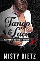 Tango and Lace (Colorado Heartthrobs, #2; The Hard Men of the Rockies)