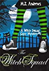 The Witch Squad (Witch Squad Mystery #1)