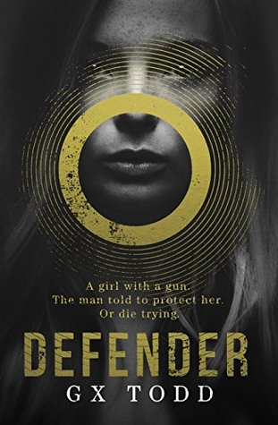 Defender by G.X. Todd