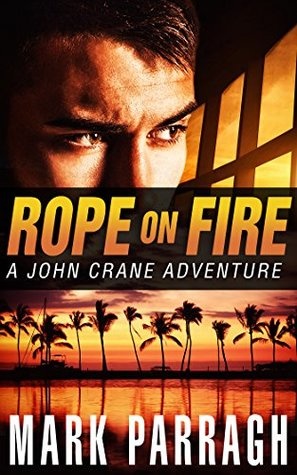 Rope on Fire by Mark Parragh