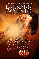 Berrr's Vow (Zorn Warriors, #4)