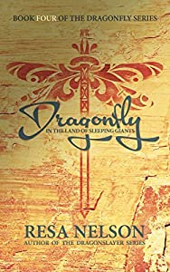 Dragonfly in the Land of Sleeping Giants (Dragonfly, #4)