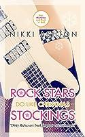 Rock Stars Do Like Christmas Stockings (Rock Stars Don't Like... #3)