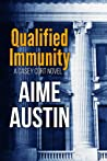 Qualified Immunity (Casey Cort, #2)