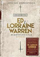 Ed & Lorraine Warren: Demonologistas – Arquivos Sobrenaturais