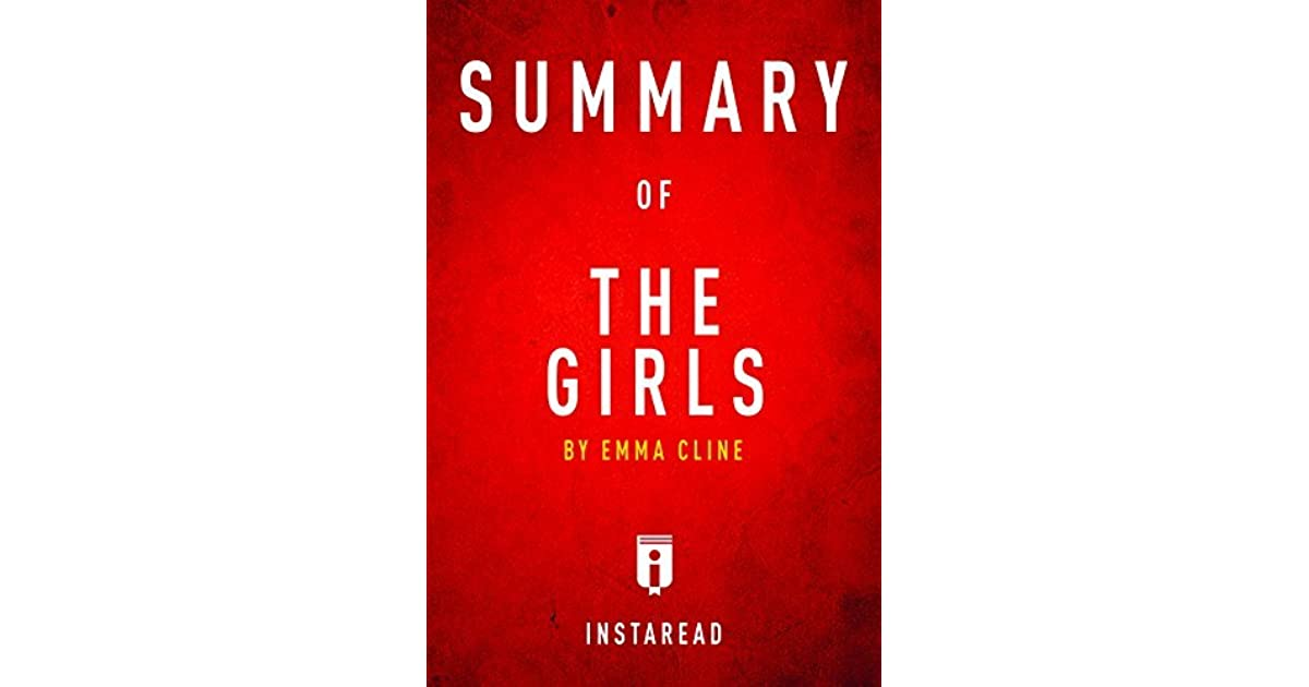 Summary of The Girls: by Emma Cline | Includes Analysis by