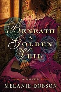 Beneath a Golden Veil