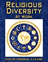 Religious Diversity at Work: Guide to Religious Diversity in the US Workplace