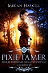Pixie Tamer (Sanyare Chronicles #0.5)