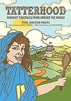 Tatterhood: Feminist Folktales from Around the World: 1
