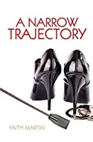 A Narrow Trajectory (DI Hillary Greene, #17)