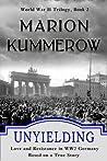 Unyielding (World War II #2)