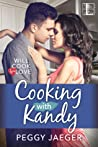 Cooking with Kandy (Will Cook for Love, #1)
