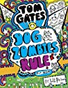 DogZombies Rule (For now...) (Tom Gates #11)