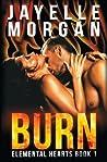 Burn: Elemental Hearts Book 1