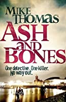 Ash and Bones (DC Will MacReady, #1)