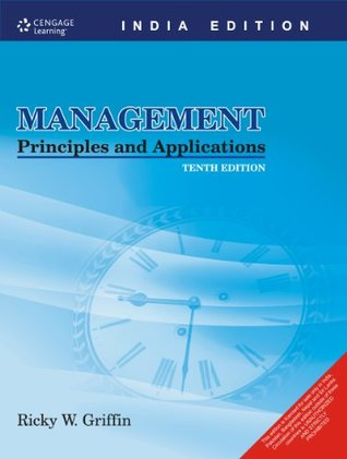Management Principles and Applications: Principle & Applications