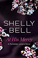 At His Mercy (Forbidden Lovers #1)