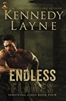 Endless Flames: Surviving Ashes, Book Four