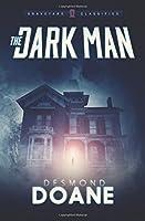 The Dark Man (The Graveyard: Classified Paranormal Series Book 1)