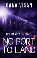 No Port to Land