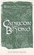 Capricon and Beyond: The Renegade Chronicles Compendium