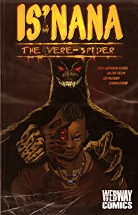 Is'nana: The Were-Spider Volume 1: Forgotten Stories