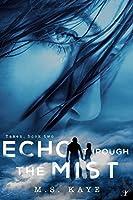 Echo Through the Mist (The Taken Series Book 2)