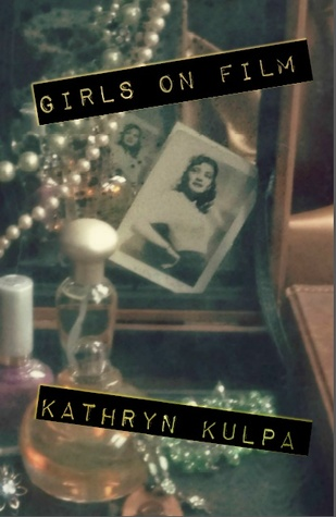 Girls on Film (Vella Chapbook Series)
