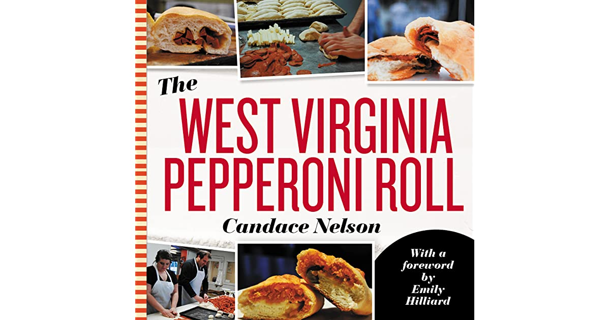 The West Virginia Pepperoni Roll By Candace Nelson