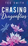 Chasing Dragonflies
