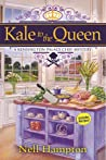 Kale to the Queen (A Kensington Palace Chef Mystery #1)