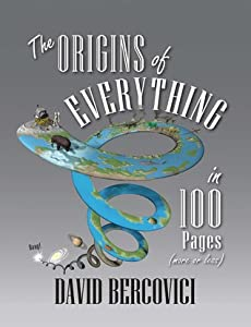 The Origins of Everything in 100 Pages