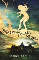 Serafina y la capa negra (Serafina, #1)