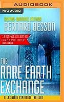 The Rare Earth Exchange [Partage des Terres]