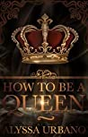 How To Be A Queen (Myths Finding Love #1)