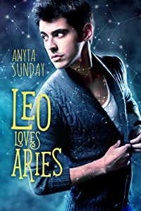 Leo Loves Aries (Signs of Love, #1)