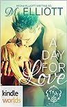 A Day For Love (Melody Anne's Billionaire Universe; Billionaire Boardroom #1)