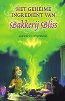 Het geheime ingrediënt van Bakkerij Bliss (#4)