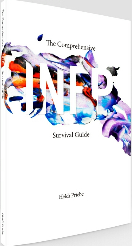 The Comprehensive INFP Survival Guide by Heidi Priebe