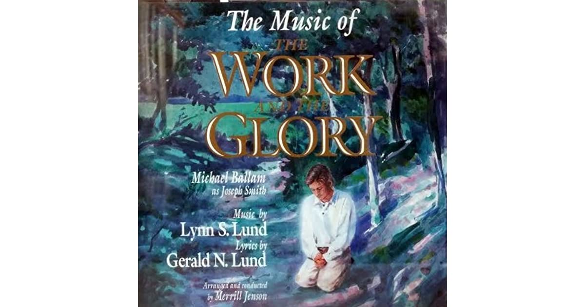 The Music of the Work and the Glory by Gerald N. Lund 6a2fe090c2b55