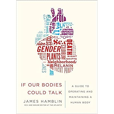 If Our Bodies Could Talk: A Guide to Operating and