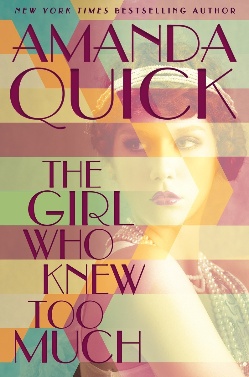 The Girl Who Knew Too Much (Burning Cove, #1) by Amanda Quick