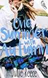 One Summer with Autumn by Julie Reece