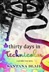 Thirty Days in Technicolor (Paradise Cove, #1.5)