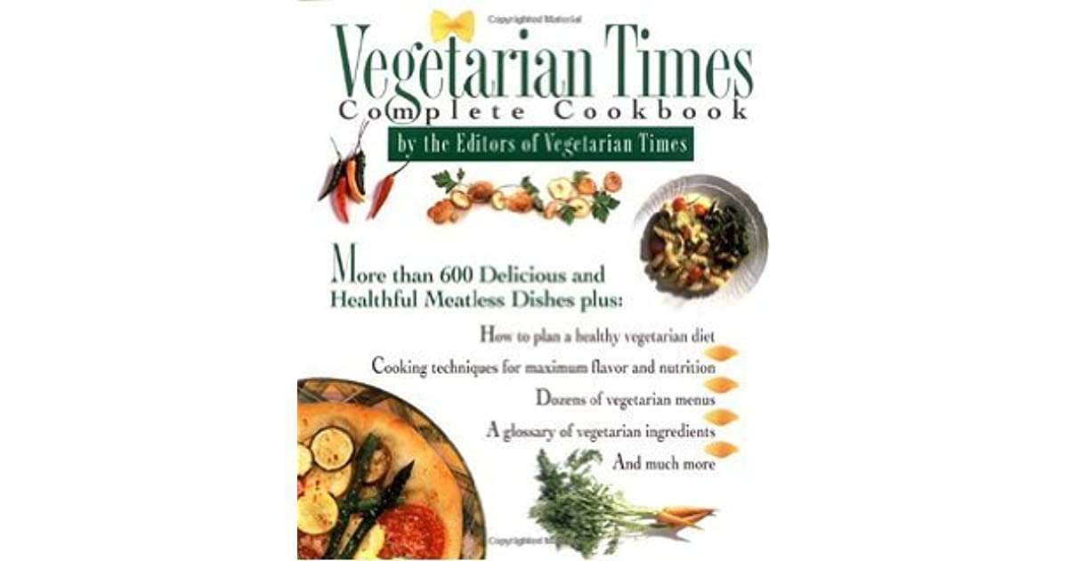Vegetarian Times Complete Cookbook By