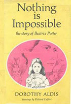 Nothing Is Impossible by Dorothy Aldis